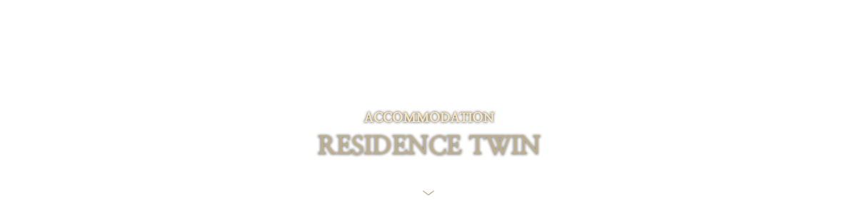 RESIDENCE-TWIN